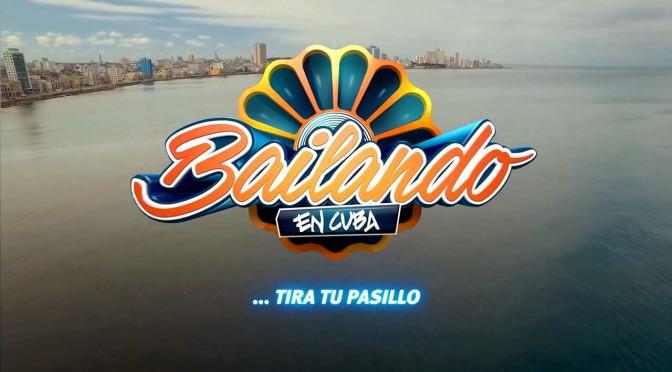 """""""Bailando en Cuba"""" the brand new talent TV-show"""